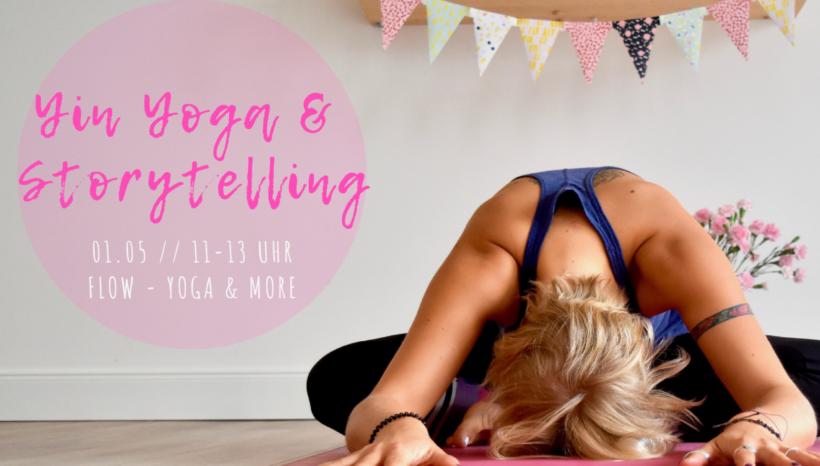 Special mit Caro: Yin Yoga & Storytelling – 01.05.2019, 11-13 Uhr