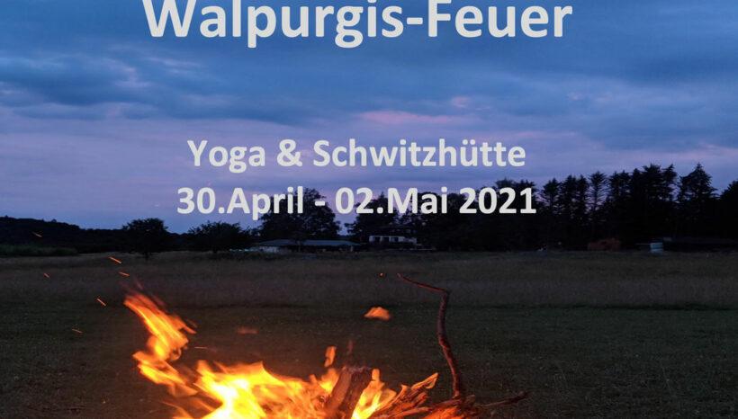 Walpurgis-Feuer – Yoga & Schwitzhütte  – 30. April bis 02.Mai 2021 mit Ann und aufReisen